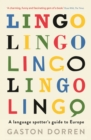 Image for Lingo  : a language spotters' guide to Europe