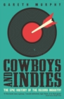 Image for Cowboys and indies  : the epic history of the record industry