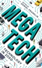 Image for Megatech  : technology in 2050