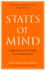 Image for States of mind  : experiences at the edge of consciousness - an anthology