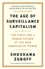 Image for The age of surveillance capitalism  : the fight for a human future at the new frontier of power