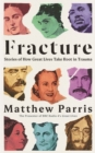 Image for Fracture  : stories of how great lives take root in trauma