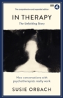 Image for In therapy  : the unfolding story
