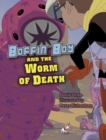 Image for Boffin Boy and the worm of death