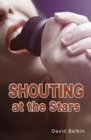 Image for Shouting at the stars