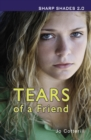 Image for Tears of a Friend (Sharp Shades)