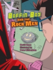 Image for Boffin Boy and the rock men