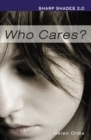 Image for Who cares?