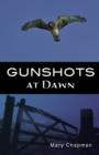Image for Gunshots at dawn