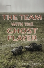 Image for The team with the ghost player