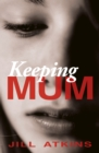 Image for Keeping mum
