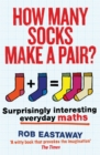 Image for How many socks make a pair?  : surprisingly interesting everyday maths