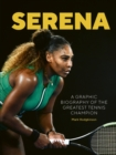Image for Serena  : a graphic biography of Serena Williams