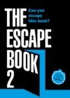 Image for The Escape Book 2 : Can you escape this book?