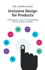 Image for Inclusive design for products  : including your missing 20% by embedding web and mobile accessibility