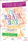Image for The brain box  : the essential guide to success at school and college