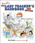 Image for The lazy teacher's handbook  : how your studens learn more when you each less