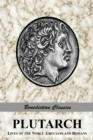 Image for Plutarch : Lives of the noble Grecians and Romans (Complete and Unabridged)