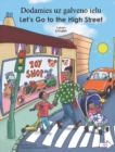 Image for Let's Go to the High Street Latvian/English