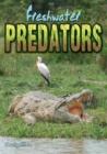 Image for Fresh water predators