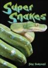 Image for Super snakes