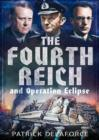 Image for The Fourth Reich and Operation Eclipse
