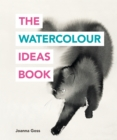Image for The watercolour ideas book