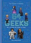 Image for 64 geeks  : from Aristotle to Zuckerberg