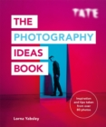 Image for Tate  : the photography ideas book