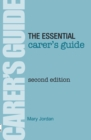Image for The essential carer's guide