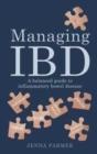Image for Managing IBD  : a balanced guide to inflammatory bowel disease