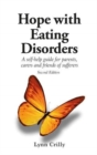 Image for Hope with eating disorders  : a self-help guide for parents, carers and friends of sufferers