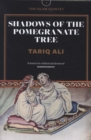 Image for Shadows of the pomegranate tree