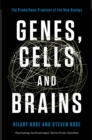 Image for Genes, cells and brains  : the Promethean promises of the new biology