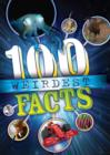 Image for The 100 weirdest facts ever