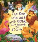 Image for The lion who lost his roar but learnt to draw