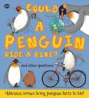 Image for Could a penguin ride a bike? ... and other questions