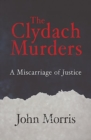 Image for The Clydach murders  : miscarriage of justice