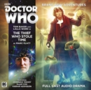 Image for The Fourth Doctor Adventures - The Thief Who Stole Time