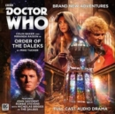 Image for Doctor Who Main Range: Order of the Daleks : No.218