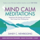 Image for Mind calm meditations  : experience the serenity and success that come from thinking less