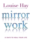 Image for Mirror work  : 21 days to heal your life