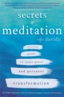 Image for Secrets of meditation  : a practical guide to inner peace and personal transformation