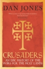Image for Crusaders  : an epic history of the wars for the Holy Lands