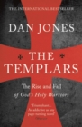 Image for The Templars  : the rise and fall of God's holy warriors