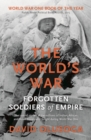 Image for The world's war  : forgotten soldiers of empire