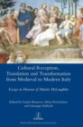 Image for Cultural Reception, Translation and Transformation from Medieval to Modern Italy