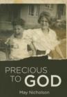 Image for Precious to God