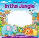 Image for Hide & Seek : In the Jungle