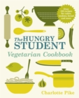 Image for The hungry student vegetarian cookbook